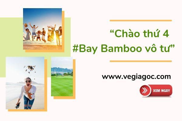 Bamboo Airways khuyến mãi sốc thứ 4 giá chỉ từ 99k