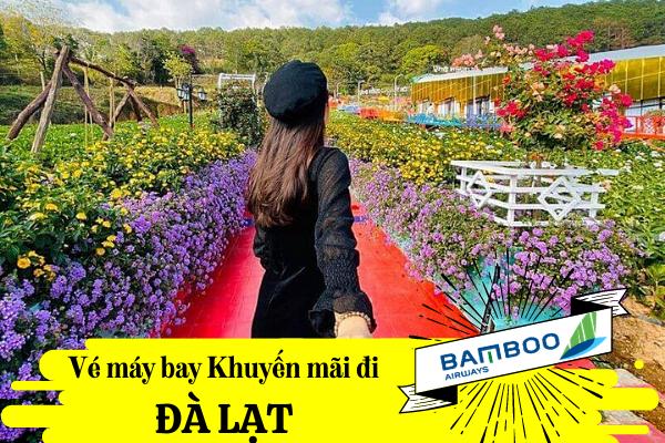 Vé máy bay khuyến mãi đi Đà Lạt Bamboo Airways