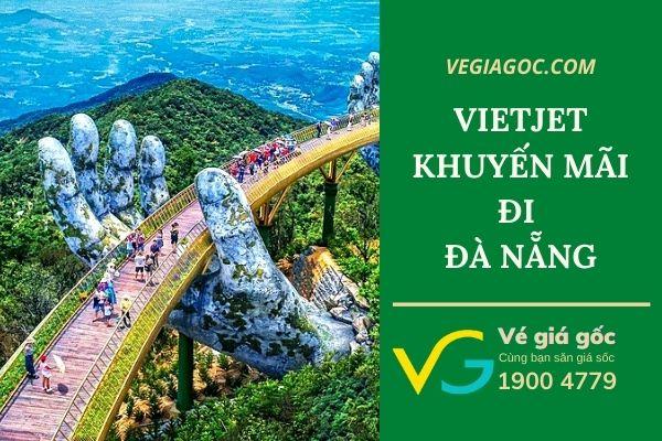 Vietjet khuyến mãi đi Đà Nẵng