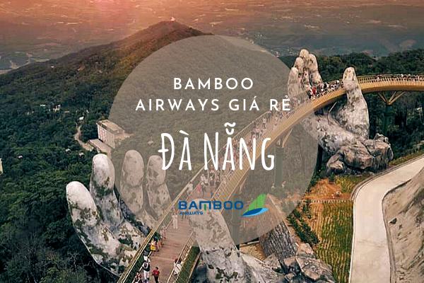 Bamboo Airways giá rẻ đi Đà Nẵng