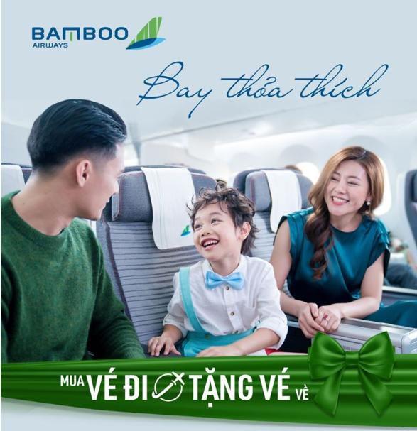 BAMBOO AIRWAYS MUA CHIỀU ĐI MIỄN PHÍ CHIỀU VỀ