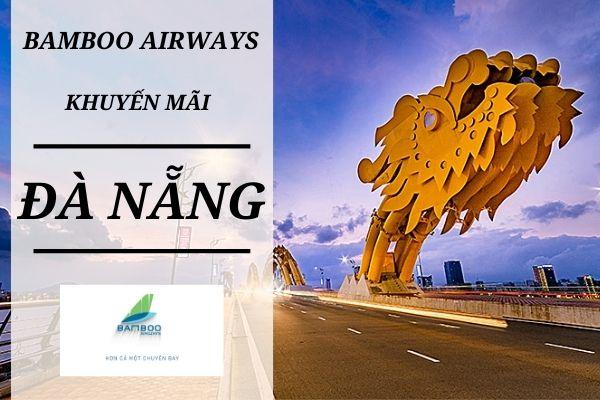 Bamboo Airways khuyến mãi đi Đà Nẵng