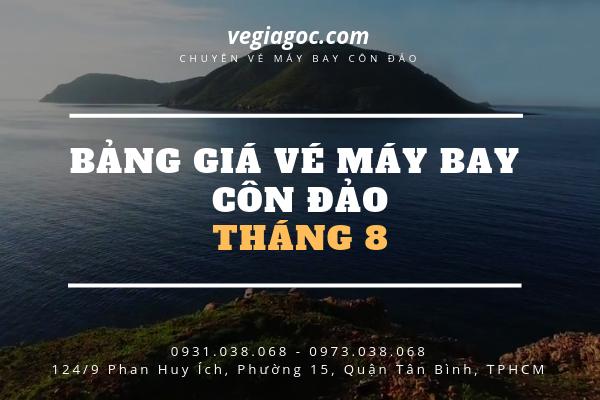 Bảng giá vé máy bay Côn Đảo tháng 8