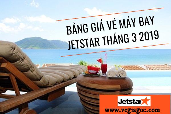 Bảng giá vé máy bay Jetstar tháng 3 2019