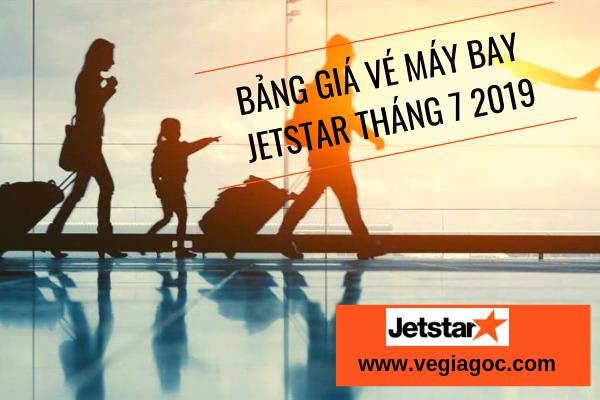 Bảng Giá Vé Máy Bay Jetstar Tháng 7 2019