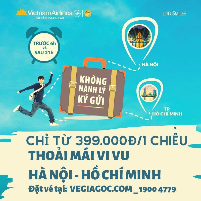 Bay Hà Nội Hồ Chí Minh chỉ với 399k từ Vietnam Airlines