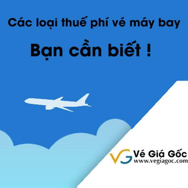 Các loại thuế phí vé máy bay