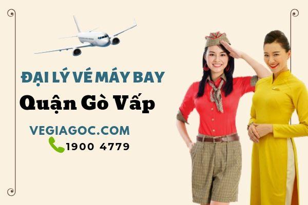 Đại lý vé máy bay quận Gò Vấp