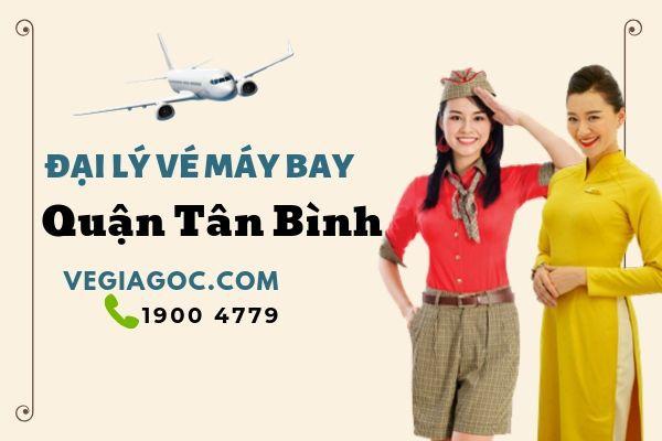 Đại lý vé máy bay quận Tân Bình
