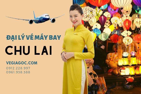 Đại Lý Vé Máy Bay Tại Chu Lai