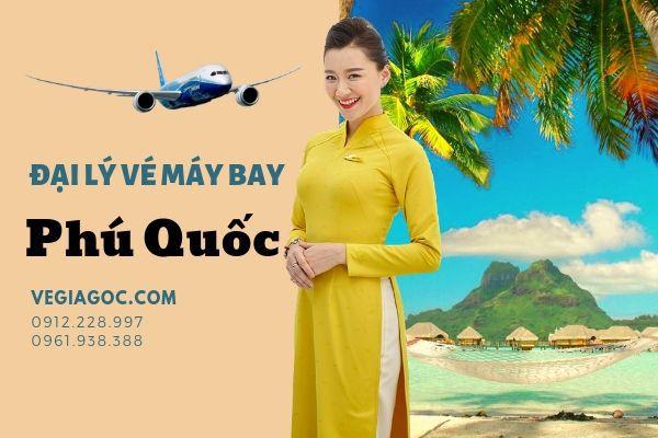 Đại Lý Vé Máy Bay Tại Phú Quốc