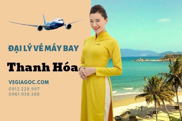 Đại Lý Vé Máy Bay Tại Thanh Hóa