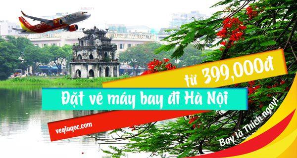 Đặt vé máy bay đi Hà Nội
