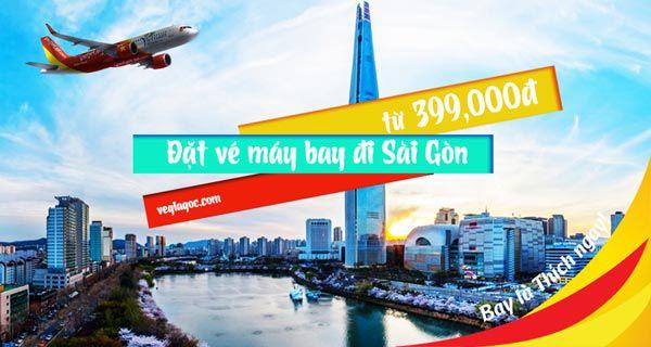 Đặt vé máy bay đi Sài Gòn