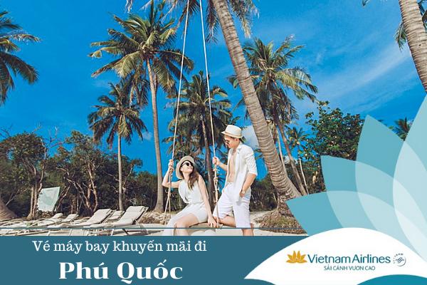 Vé máy bay khuyến mãi đi Phú Quốc Vietnam Airline