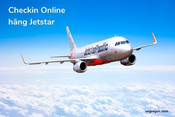 Hướng dẫn làm check in online hãng Jetstar