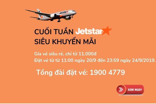Jetstar Siêu khuyến mãi cuối tuần giá sốc từ 11 000 VNĐ