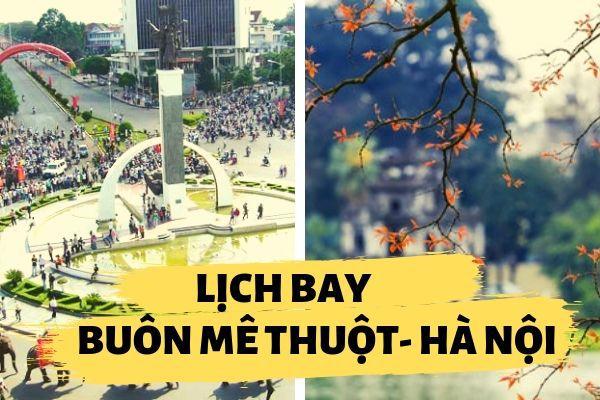 Lịch bay Buôn Mê Thuột đi Hà Nội