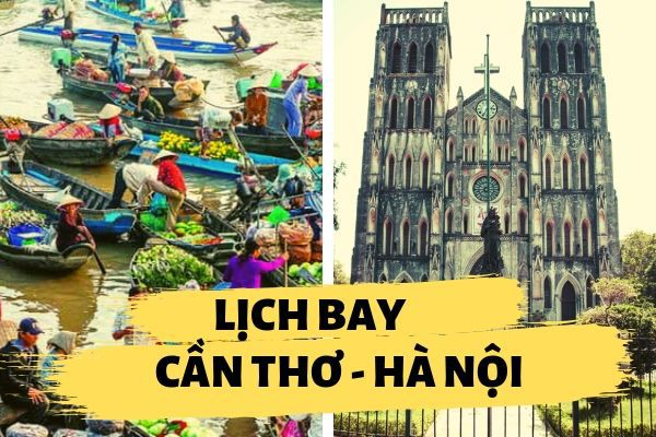 Lịch bay Cần Thơ đi Hà Nội