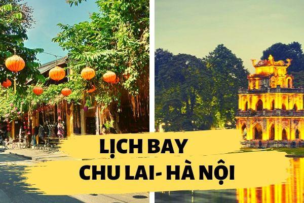 Lịch bay Chu Lai đi Hà Nội