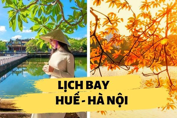 Lịch bay Huế đi Hà Nội