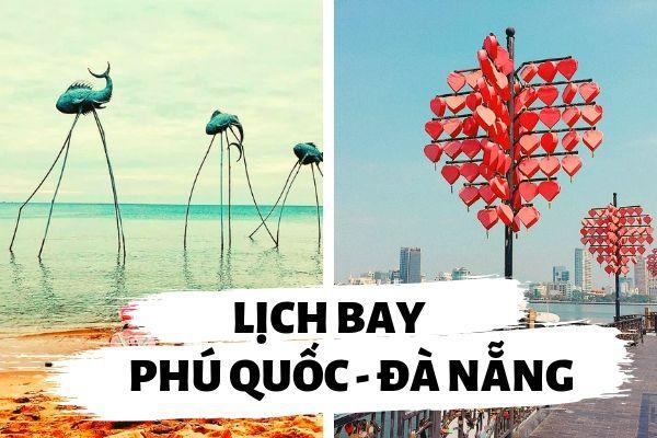 Lịch bay Phú Quốc Đà Nẵng