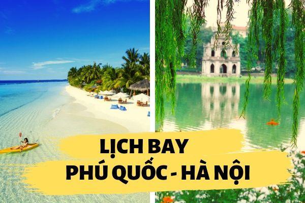 Lịch bay Phú Quốc đi Hà Nội