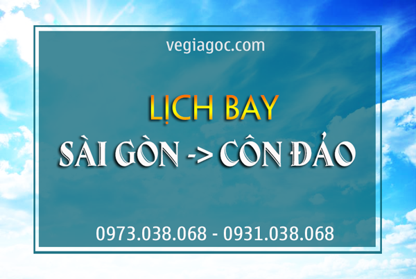 Lịch bay Sài Gòn Côn Đảo