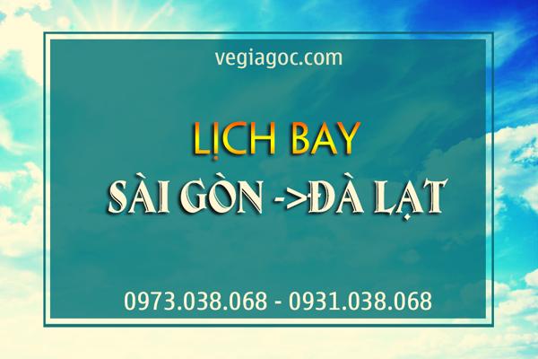 Lịch bay Sài Gòn Đà Lạt