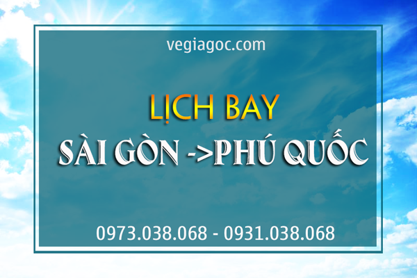 Lịch bay Sài Gòn Phú Quốc
