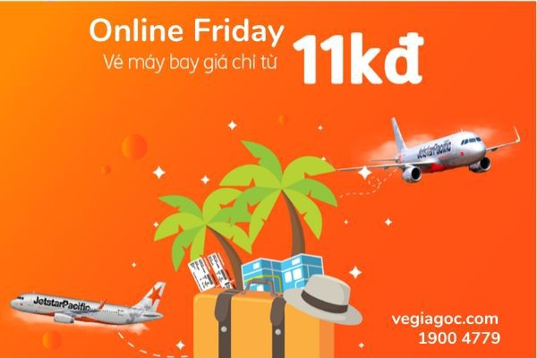 Săn vé Jetstar giá sốc chỉ 11k dịp Online Friday