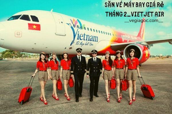 Săn vé máy bay giá rẻ tháng 2 Vietjet