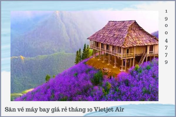 Săn vé máy bay giá rẻ tháng 10 Vietjet Air