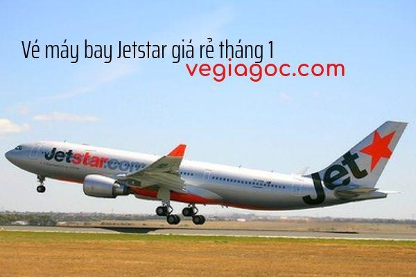 Vé máy bay Jetstar giá rẻ tháng 1