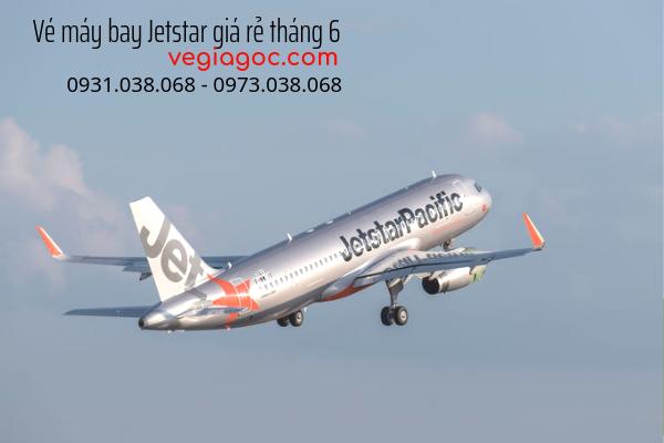 Vé máy bay Jetstar giá rẻ tháng 6