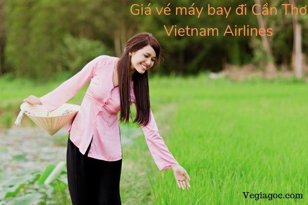 Giá vé máy bay đi Cần Thơ Vietnam Airlines