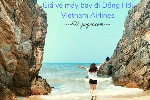 Giá vé máy bay đi Đồng Hới Vietnam Airlines