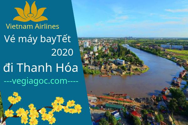 Vé máy bay Tết đi Thanh Hóa 2020 Vietnam Airlines