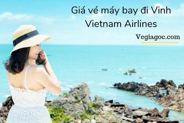Giá vé máy bay đi Vinh Vietnam Airlines