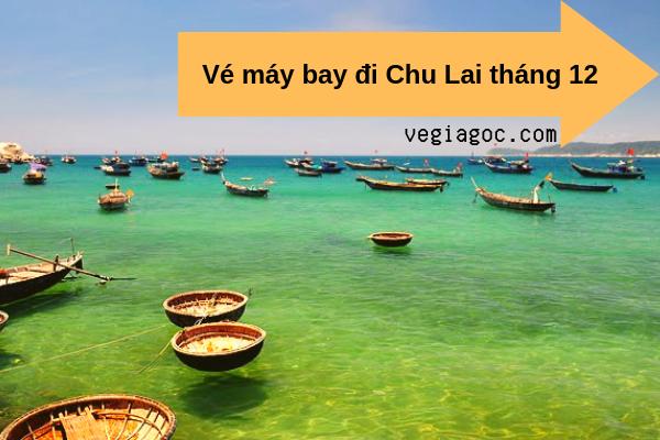 Vé máy bay giá rẻ đi Chu Lai tháng 12 chỉ từ 199000 đồng