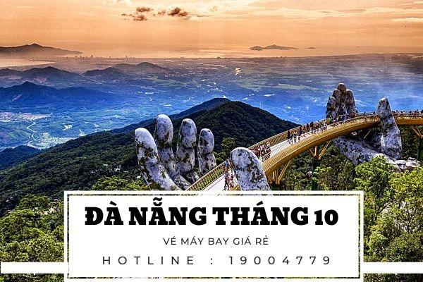 Vé máy bay giá rẻ đi Đà Nẵng tháng 10