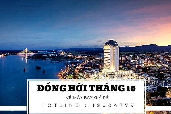 Vé máy bay giá rẻ đi Đồng Hới tháng 10