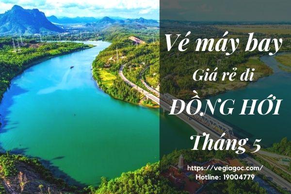 Vé máy bay giá rẻ đi Đồng Hới tháng 5