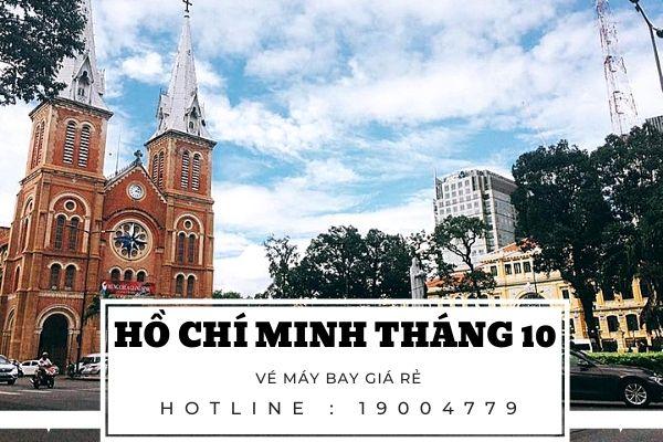 Vé máy bay giá rẻ đi Hồ Chí Minh tháng 10