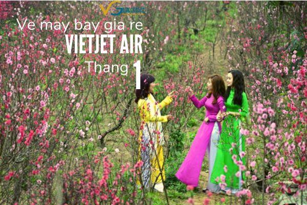 Vé máy bay giá rẻ tháng 1 2020 Vietjet