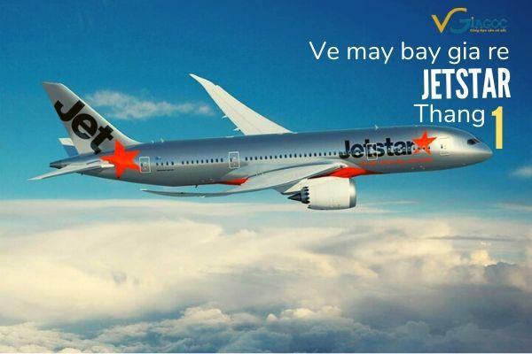 Vé máy bay giá rẻ tháng 1 Jetstar
