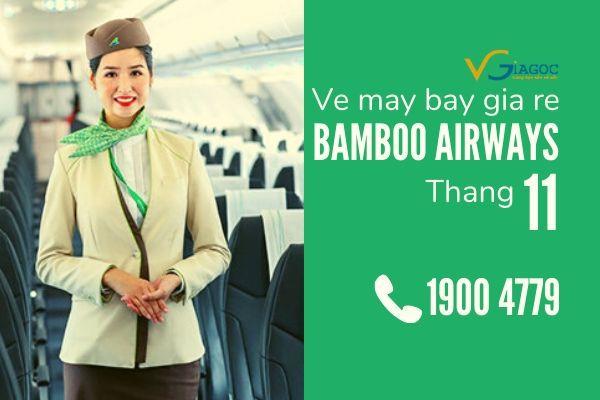 Vé máy bay giá rẻ tháng 11 Bamboo Airways