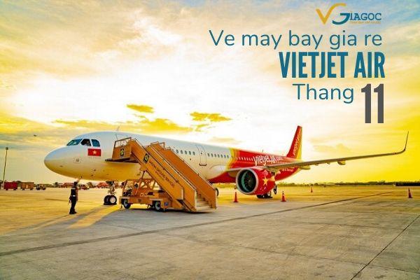 Vé máy bay giá rẻ tháng 11 2020 Vietjet