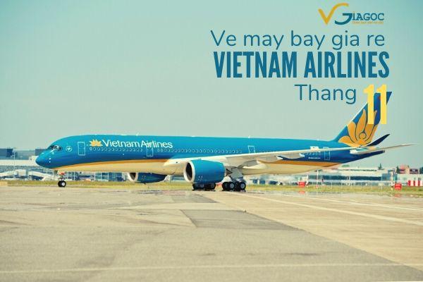 Vé máy bay giá rẻ tháng 11 2020 Vietnam Airlines
