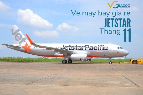 Vé máy bay giá rẻ tháng 11 2020 Jetstar